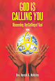 God Is Calling You: Discerning the Calling of God