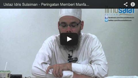 Ustaz Idris Sulaiman – Peringatan Memberi Manfaat kepada Orang yang Beriman