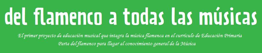 Del flamenco a todas las músicas