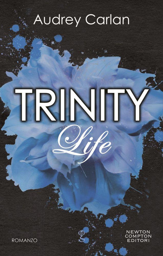 Trinity. Life