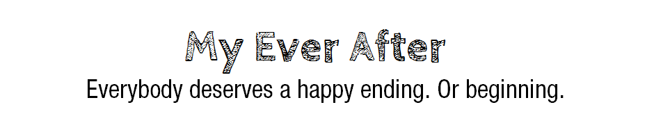 My Ever After