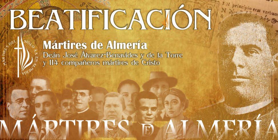25 DE MARZO BEATIFICACIÓN DE MÁRTIRES EN ALMERÍA