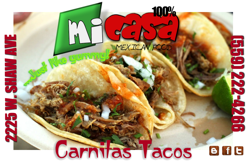 Mi casa is the best place to get carnitas tacos hands down you