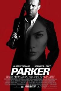 Kẻ Cướp Lương Thiện - Parker poster