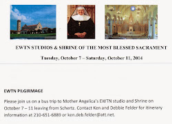 October 7 - 11, 2014: EWTN Pilgrimage