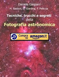 Astronomia facile: libri per osservare il cielo, fotografarlo o capire segreti e misteri del Cosmo
