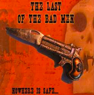 The Last of the Bad Men - Nowhere is Safe CD