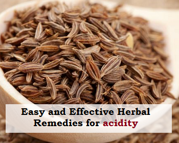 Easy and Effective Herbal Treatments For Acidity