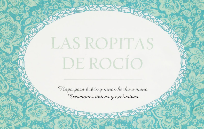 LAS ROPITAS DE ROCIO, Spanish custom exclusive handmade clothing
