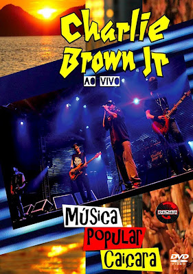 Charlie Brown Jr. - Música Popular Caiçara Ao Vivo - DVDRip