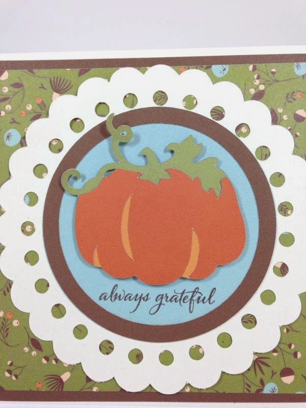Close To My Heart Art Philosophy Cricut cartridge Always Grateful Pumpkin card closeup