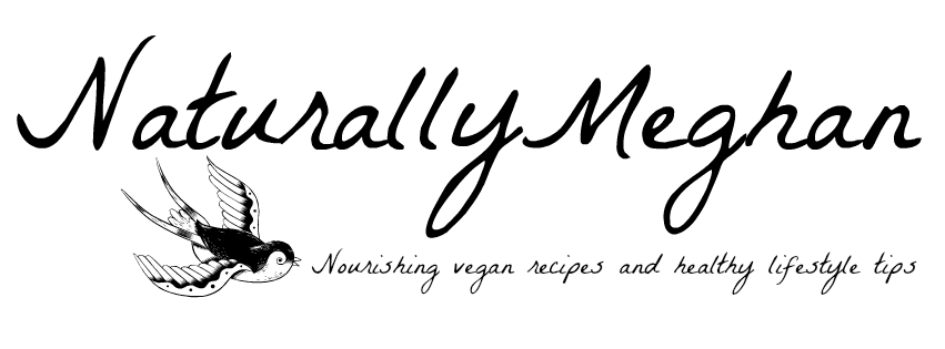 Naturally Meghan | A vegan lifestyle and recipe blog