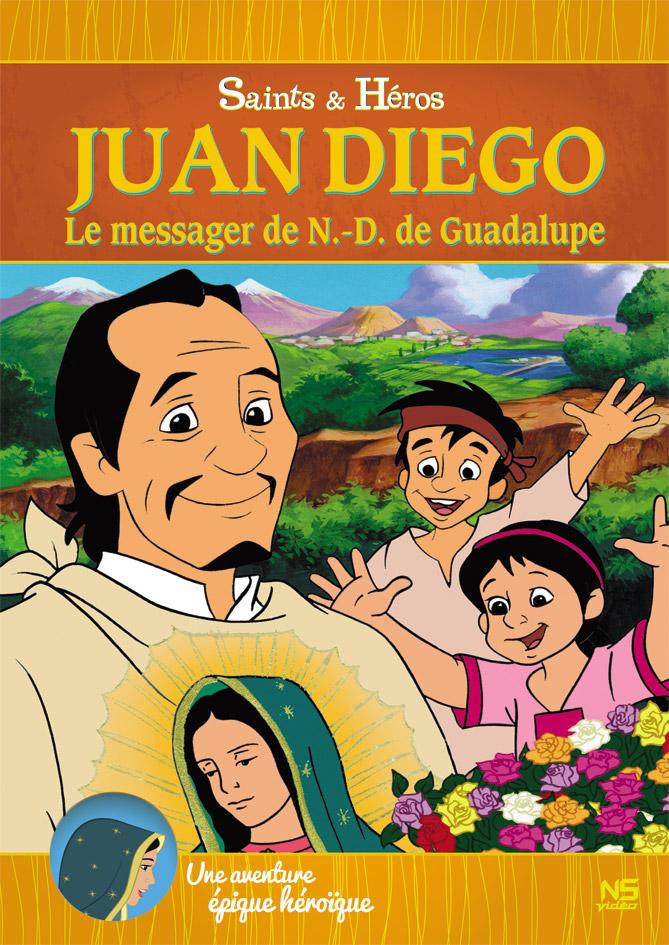 Juan Diego, le messager de Notre-Dame de Guadalupe
