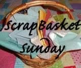 Scrap Basket Sunday !!!