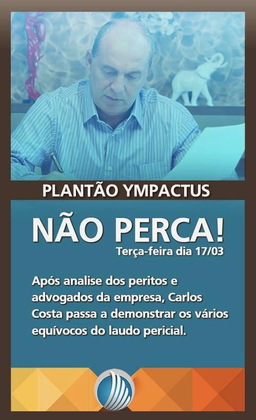 PLANTÃO YMPACTUS (Nº44) 20/03/2015