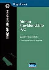 Direito Previdenciário FCC, 2ª ed. 2015 (Hugo Goes)