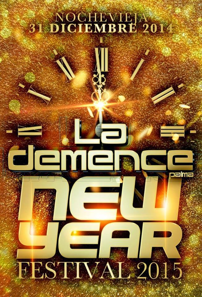 LA DEMENCE New Year Festival