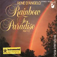 Rene D'Angelo - Rainbow To Paradise (Vinyl,7'') (1980)