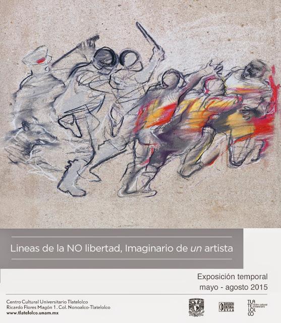 Líneas de la NO Libertad, Imaginario de un Artista en el CCU Tlatelolco