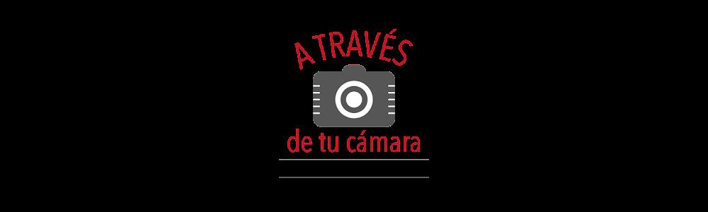 A través de tu cámara