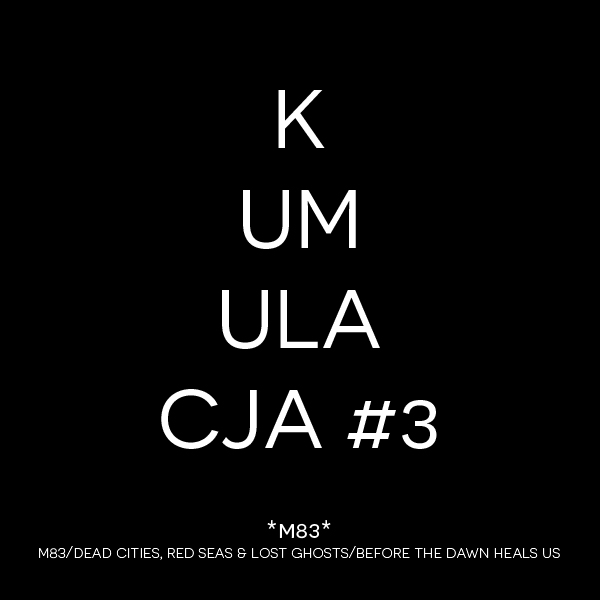 KUMULACJA: pierwsze płyty M83