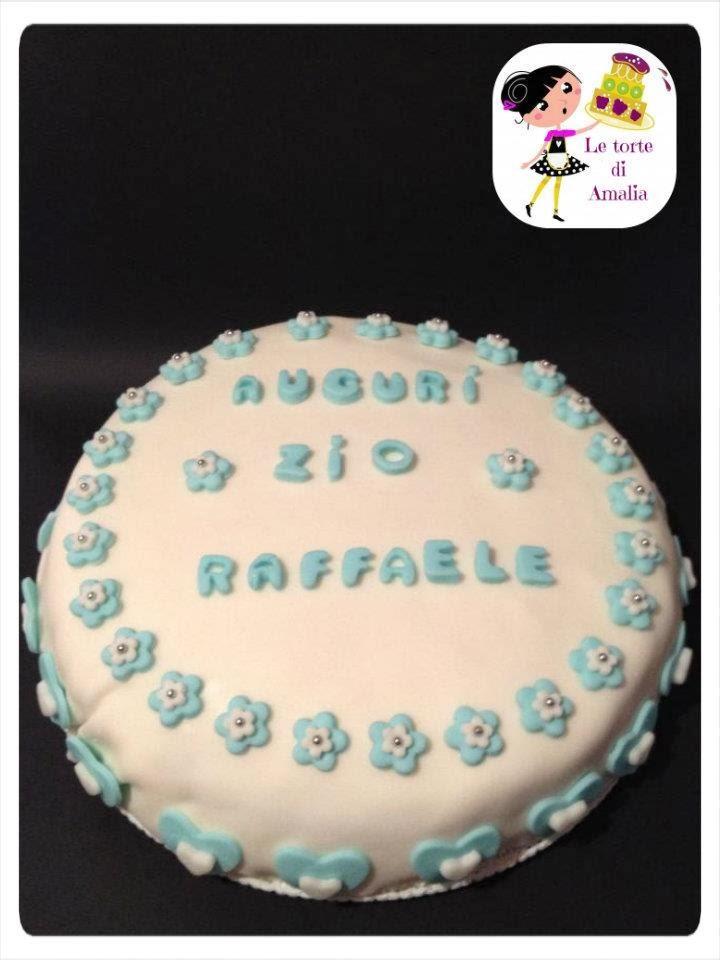 Auguri Matrimonio Zio : Le torte di amalia auguri zio raf
