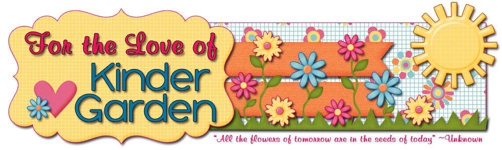 for the love of kinder garden - Kinder Garden