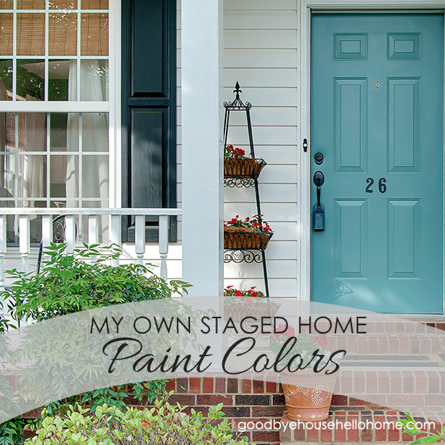 my own staged home paint colors - My Home Blog