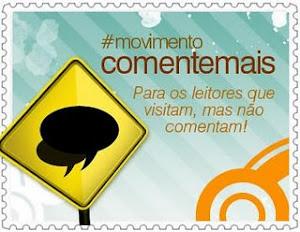 Movimento COMENTE MAIS...