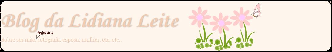 Blog da Lidiana Leite