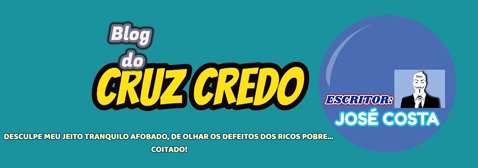 Blog do Cruz Credo
