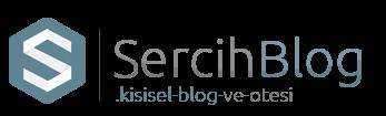 Sercih - Kişisel Blog Ve Ötesi