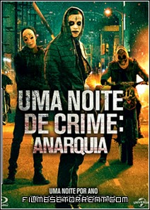 Uma Noite de Crime Anarquia Torrent Dual Audio
