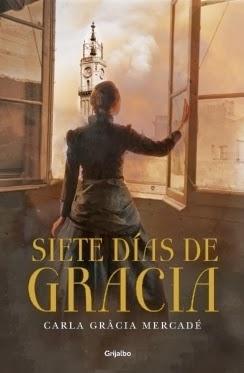 http://www.megustaleer.com/ficha/GR51785/siete-dias-de-gracia