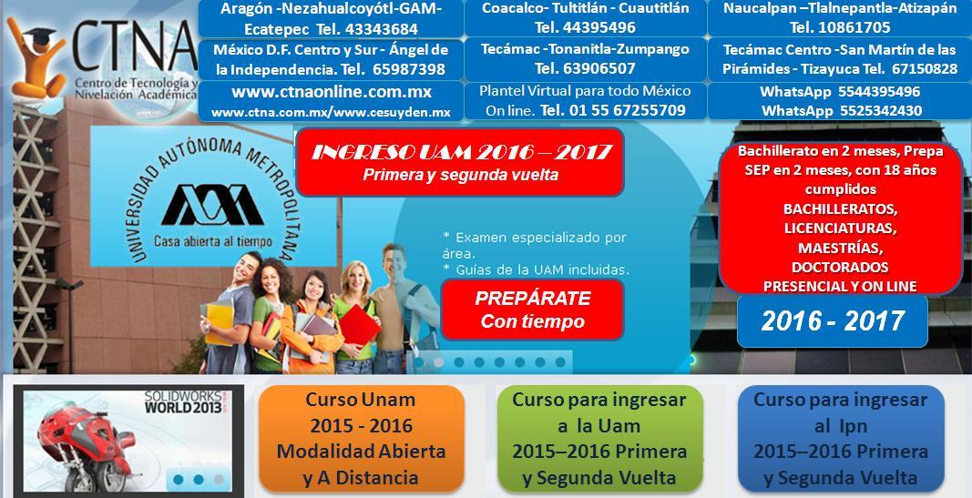 Curso de Ingreso UAM 2016 - 2017, primera y segunda vuelta Uam 2016 - 2017