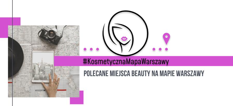 Kosmetyczna Mapa Warszawy