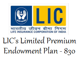 LIC Limited Payment Endowment Plan 830 review