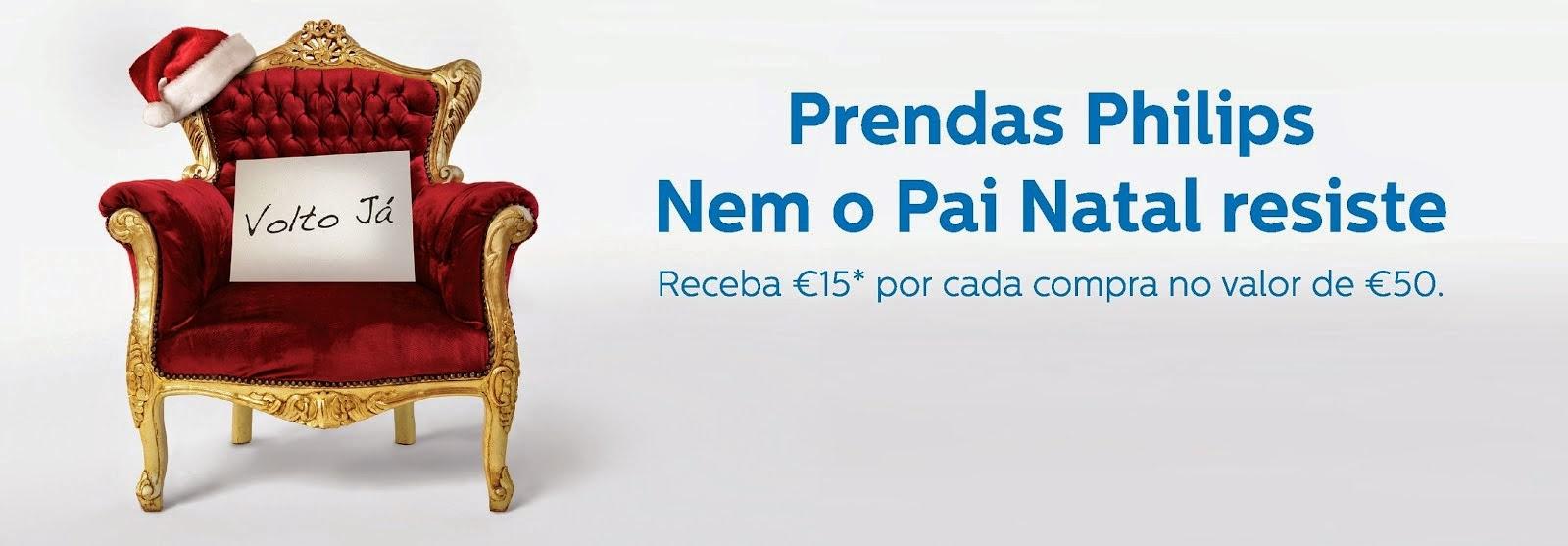 A Philips oferece este ano a possibilidade de receberes 15€* por cada compra no valor de 50€