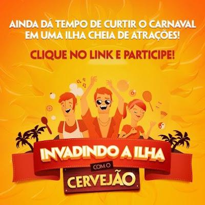 """Concurso Cultural """"Invadindo  Ilha Com o Cervejão"""