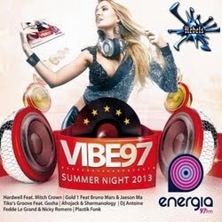 lancamento 2013 dance  CD VIBE 97   Summer Night 2013 