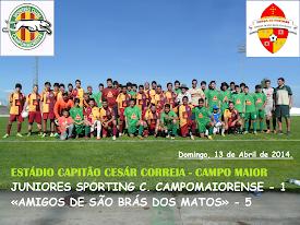 JUNIORES DO SPORTING C. CAMPOMAIORENSE - 1 «AMIGOS DE SÃO BRÁS DOS MATOS - 5