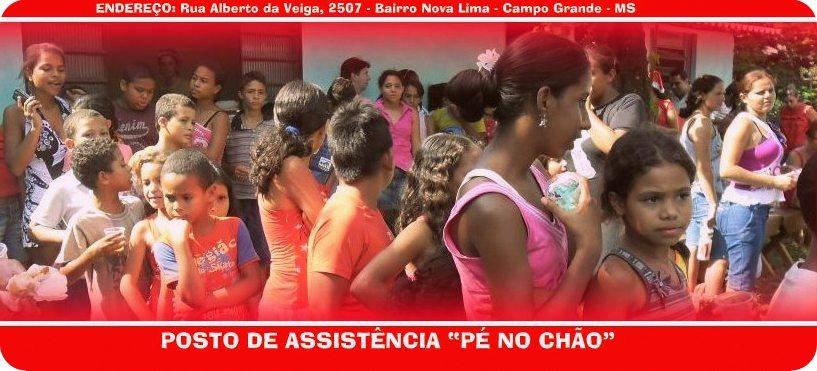 PÉ NO CHÃO - POSTO DE ASSISTÊNCIA ESPÍRITA CRISTÃ