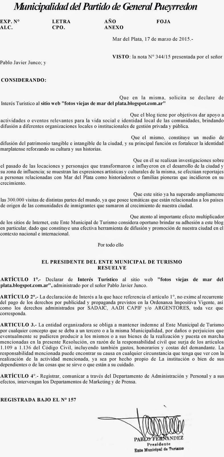 Sitio declarado de Interés Turístico por la Municipalidad de General Pueyrredon