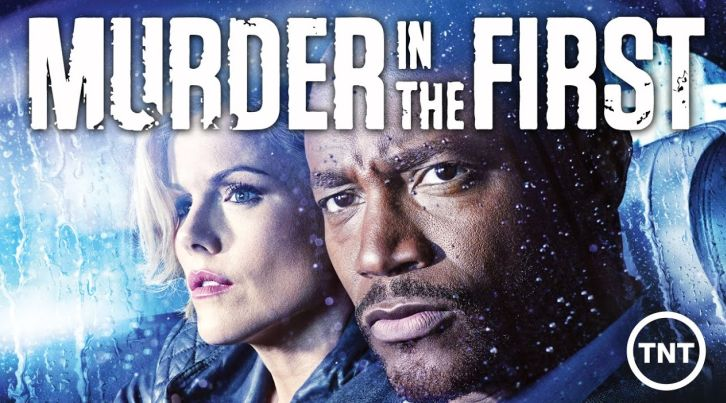 Murder in the First - Renewed for a 3rd Season by TNT