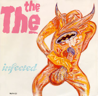 THE THE - (1986) Infected (12')