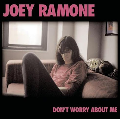 JOEY RAMONE - (2002) Don't worry about me