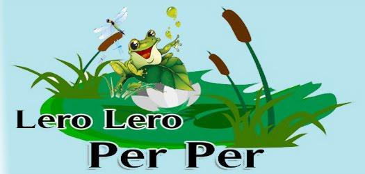 Lero Lero-Per Per