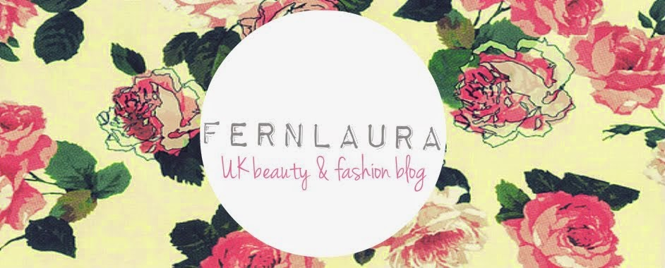 fernlaura  | UK BEAUTY & FASHION BLOG
