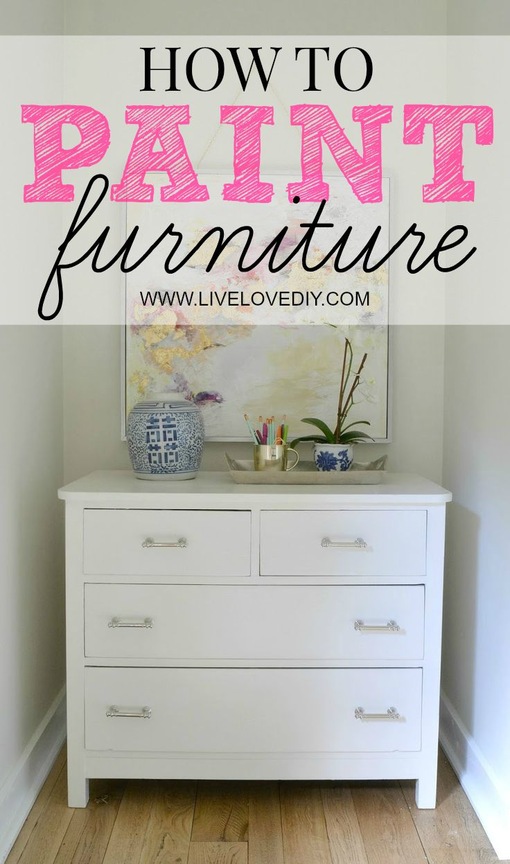 How To Paint Furniture Livelovediy How To Paint Furniture The Easy Way