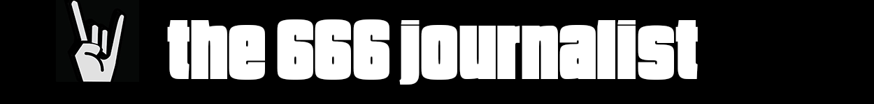 The 666 Journalist  |  Heavy Metal News